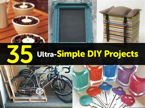 diy projects easy 35 ultra simple diy projects