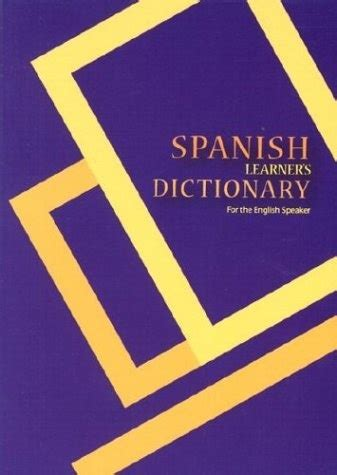 Spanish learner s dictionary spanish english english spanish for the