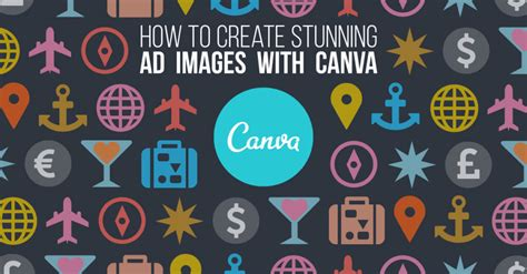 canva for video how to create stunning facebook ad images with canva
