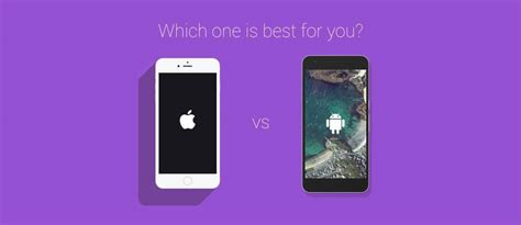 iphone versus android iphone vs android which one is best for you saumya majumder