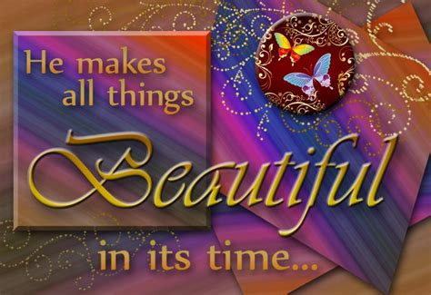 bible verse 50 he makes all things beautiful in its time