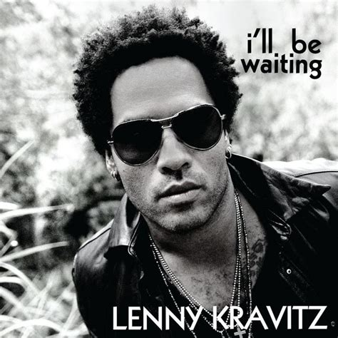 download adele i ll be waiting free mp3 i ll be waiting by lenny kravitz on mp3 wav flac aiff