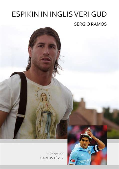 libro ramos unos nios best sellers 2013 el libro de sergio ramos futbol de primera