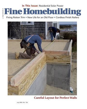 issue 190 fine homebuilding issue 156 fine homebuilding