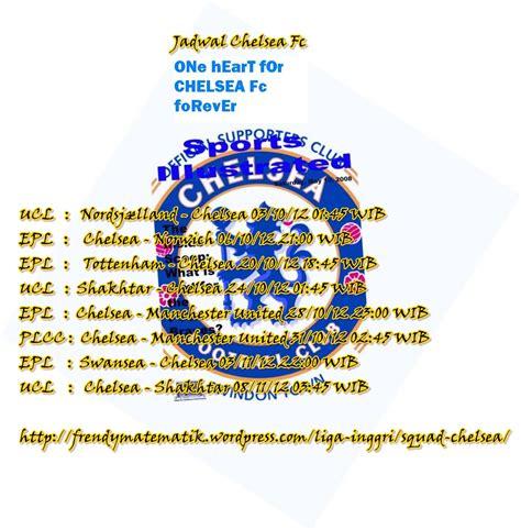 chelsea jadwal oktober 2012 frendymatematik