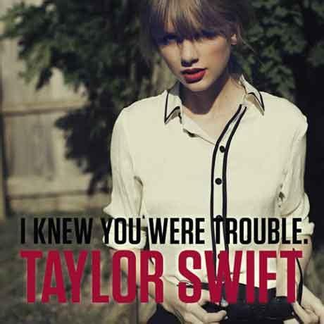 trouble testo e traduzione i knew you were trouble testo e traduzione