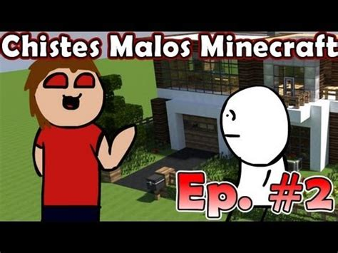 minecraft chistes para minecrafters minecraft chistes malos de minecraft 3 ep 2 youtube