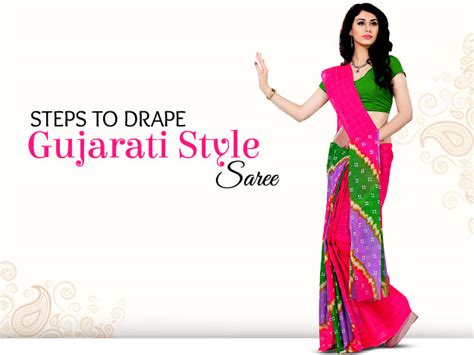 gujarati saree draping steps diy gujarati style saree in 5 easy steps watch video
