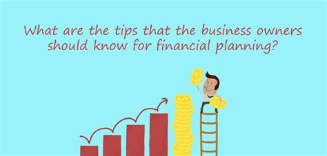 What Is The For Mba In Financial Planning by Financial Planning Tips For Business Owners