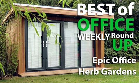 Office Herb Garden by Best Of Office Weekly Roundup Epic Office Herb Gardens