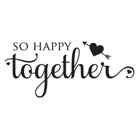 So Happy Together so happy together wall quotes decal wallquotes