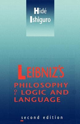 grammar philosophy and logic books leibniz s philosophy of logic and language by hide