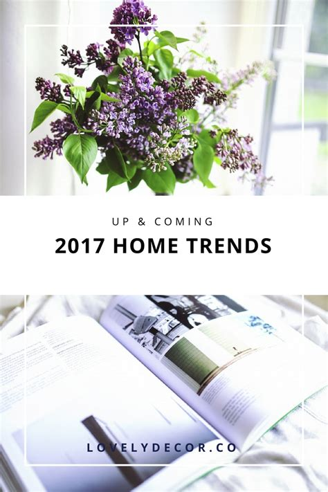 up coming 2017 home trends lovely decor