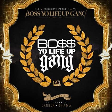 doughboyz cashout hoes and money jeezy doughboyz cashout yg boss yo life up gang