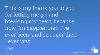 this is my thank you to you for letting me go and
