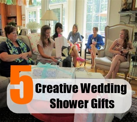 creative gift ideas for bridal shower 5 best creative wedding shower gifts gift idea for