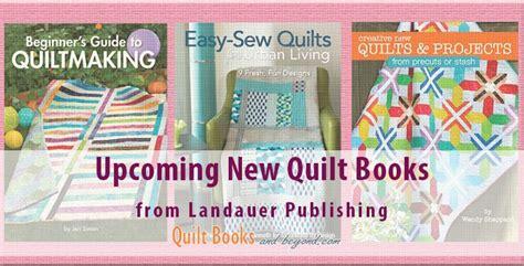 Quilt Book Publishers 98 best images about landauer s quilt books and
