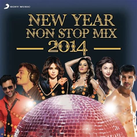 new year song album new year 2014 non stop mix remixed by dj rishabh songs