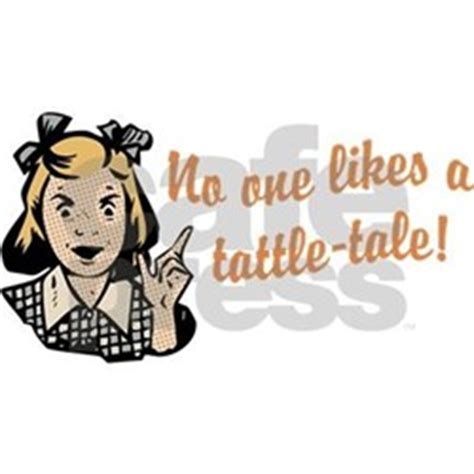Tattle Tale Meme - pin epic sayings and quotes funny facebook pictures people