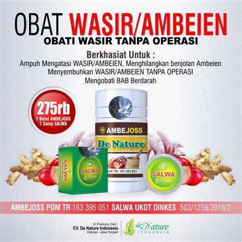 Ambejoss Dan Salep Salwa Obat Wasir Stadium 1 2 3 4 mengobati wasir menahun obat herbal no 1