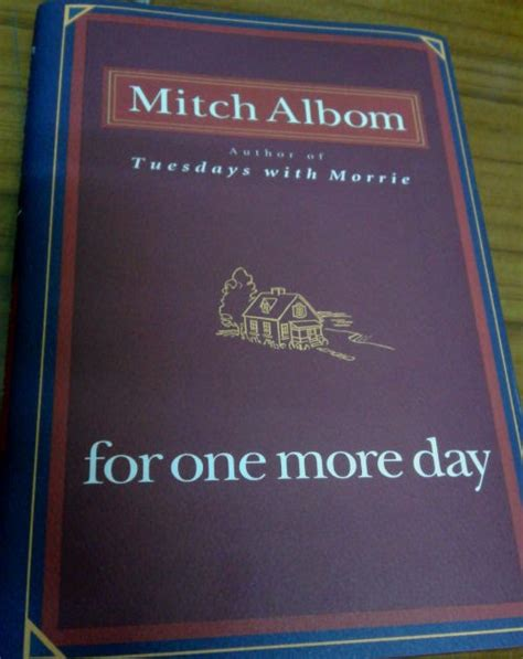 Mitch Albom For One More Day for one more day by mitch albom n escapade