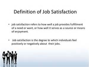 Jobs Definition by Job Satisfaction In Organizational Behaviour