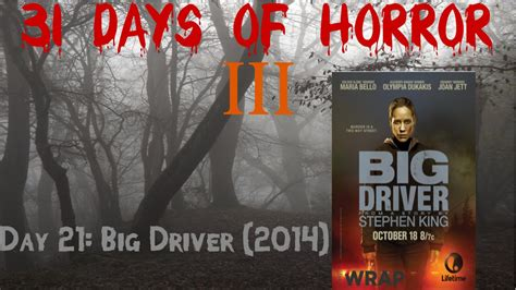 Watch Big Driver 2014 Day 21 Big Driver 2014 31 Days Of Horror Iii Youtube