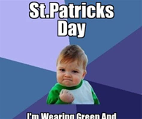 Funny St Patrick Day Meme - funny st patricks day memes pictures photos images and