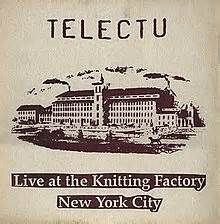 Live At The Knitting Factory New York City