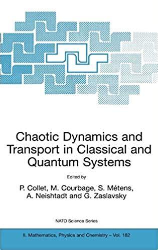 chaotic dynamics  transport  classical  quantum
