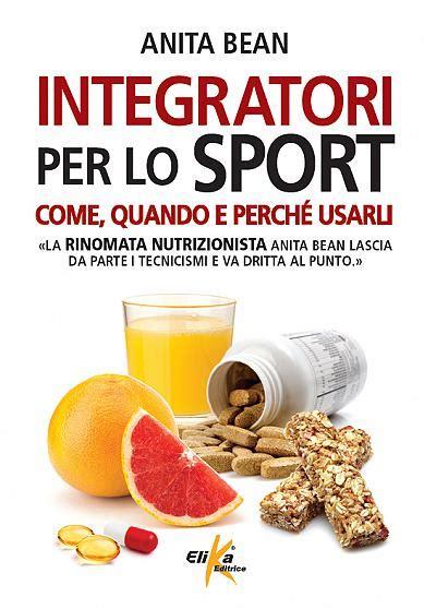 alimentazione per lo sport libri fitness integratori per lo sport elika