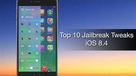 top 10 new jailbreak tweaks for ios 8 4