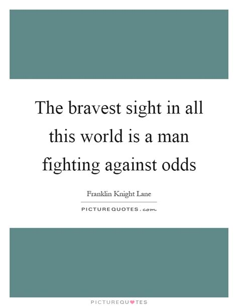 the of the one s fight against an unjust system books odds quotes odds sayings odds picture quotes