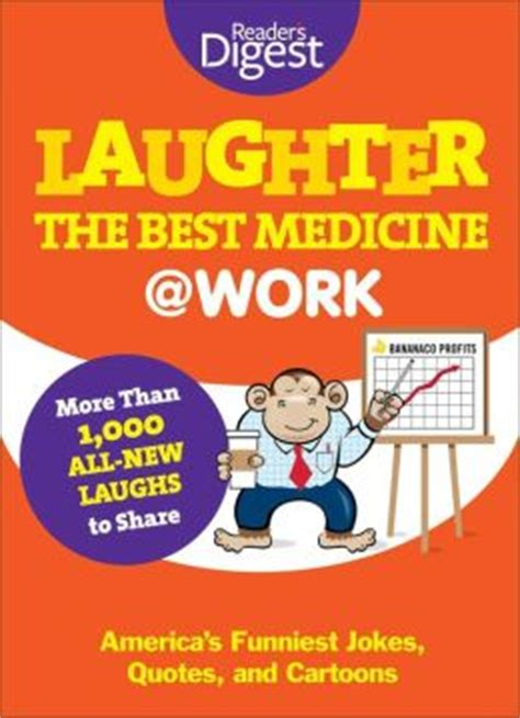 laughter really is the best medicine america s funniest jokes stories and laughter is the best medicine work america s funniest