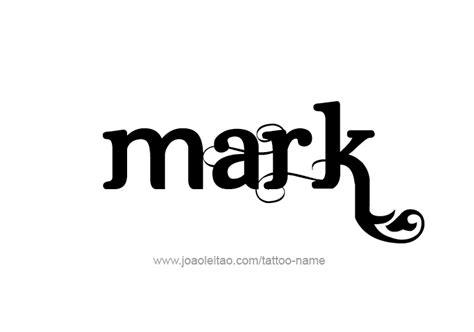 tattoo name mark mark name tattoo designs