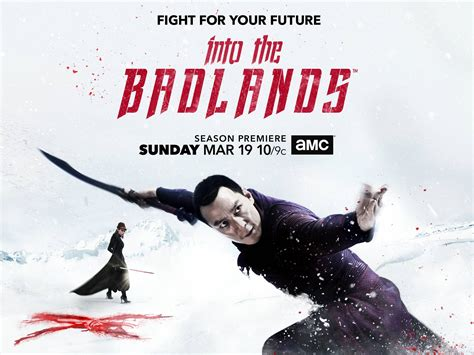 Into The 2 by Blogs Into The Badlands New Poster Revealed For Into