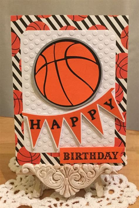 Basketball Birthday Card Basketball Birthday Card Made With The Paper Studio
