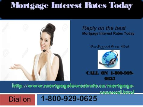 call mortgage rates call on mortgage interest rates today 1 800 929 0625for