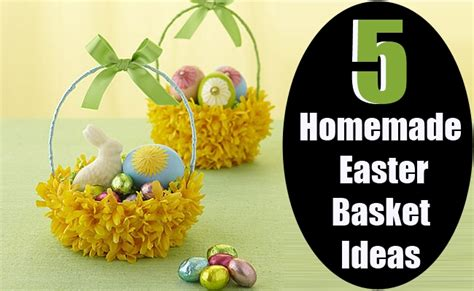 homemade easter basket ideas 5 homemade easter basket ideas diy home things