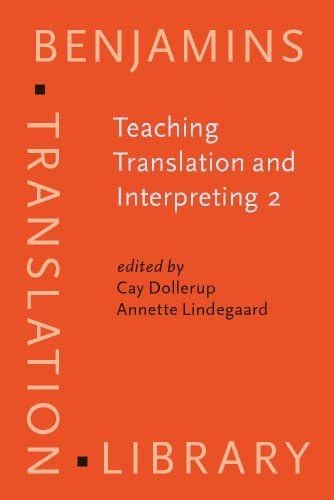research on translator and interpreter a collective volume of bibliometric reviews and empirical studies on learners new frontiers in translation studies books teaching translation and interpreting 2 insights aims