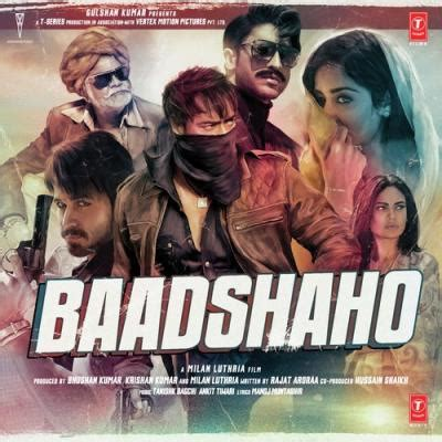 download mp3 from badshaho baadshaho movie songs mp3 download full mp4 in