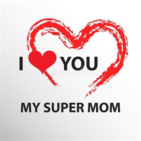 imagenes de i love you mom i love you mom stock vector illustration of celebration