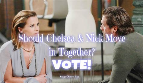 Nick And Move In Together by The And The Restless Poll Should Chelsea And Nick