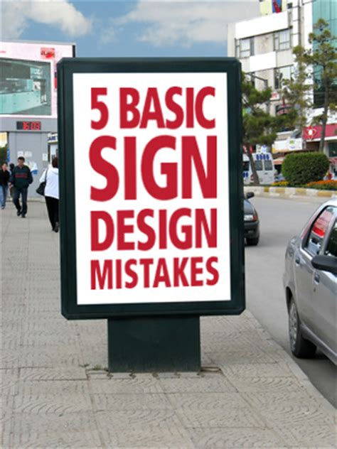 5 basic sign design mistakes you don t want to make