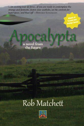 Apocalypta Z apocalypta a novel from the future