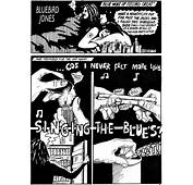 Bluebird Jones Cartoon Strips Documenting The Life And