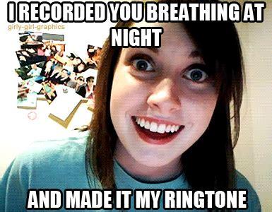 Meme Ringtones - overly attached girlfriend s new ringtone