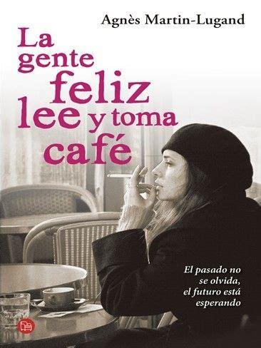 libros para leer romanticos gratis 9 libros que te har 225 n pensar que un mundo mejor es posible perfectos para llenar de esperanza