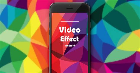 effects app android effect on android app source code