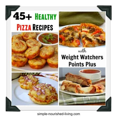 weight watchers cookbook and easy smart points recipes for rapid weight loss and a healthy lifestyle books 45 healthy recipes pizza weight watchers points plus
